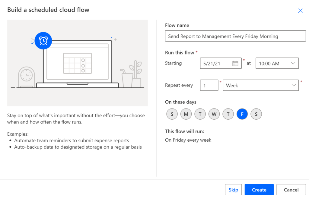 Configure your scheduled cloud flow: select when to run and frequency.