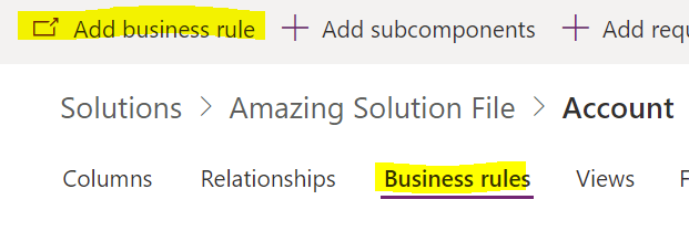 Add a new business rule from a solution file in Dynamics 365 Power Apps